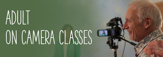 Adult On Camera  Classes